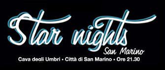 Star Nights: Arisa, Brignano e Noemi a San Marino