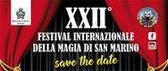 Festival Internazionale della Magia 2019 a San Marino - DAL 15 AL 17/03/2019